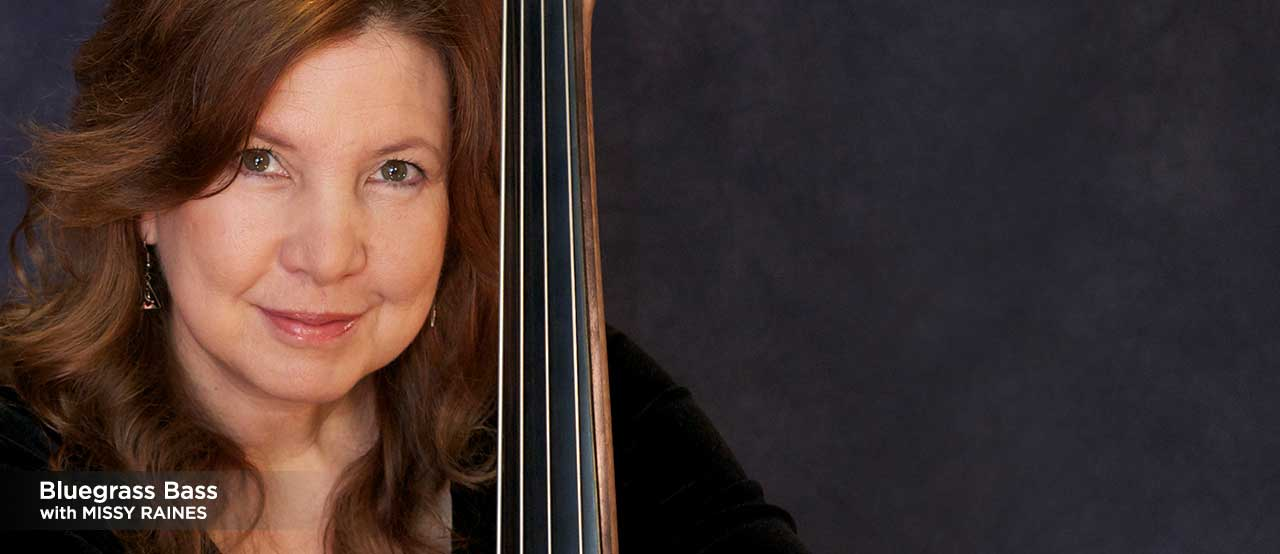 bluegrass bass lessons with missy raines