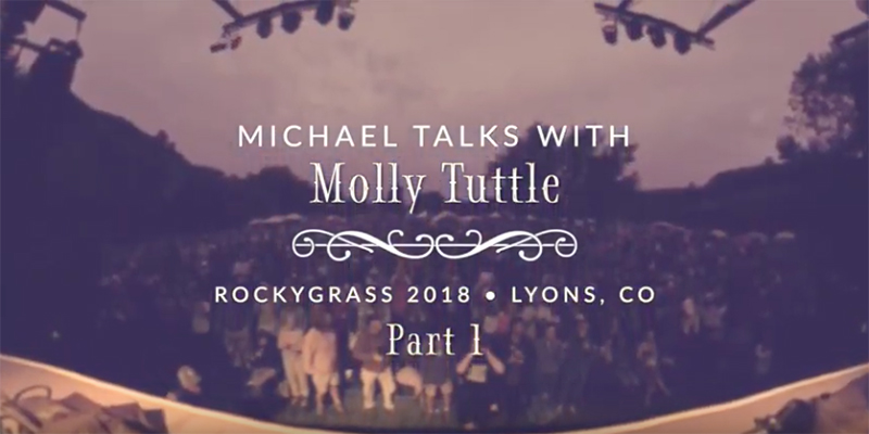 Michael Interviews Molly Tuttle at RockyGrass 2018