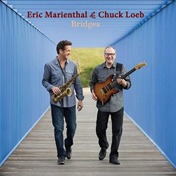 eric marienthal and chuck loeb