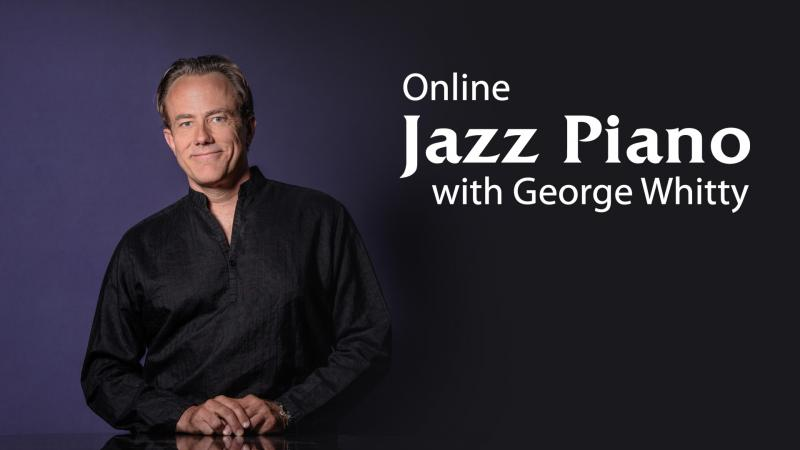 jazz piano lessons with george whitty